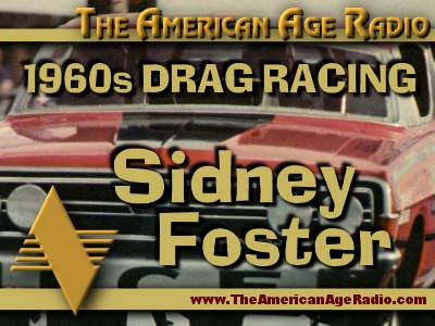1960s Drag Racing with Funny Car Star Sidney Foster