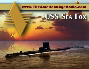 USS_Sea_Fox_300w_the-american-age-radio
