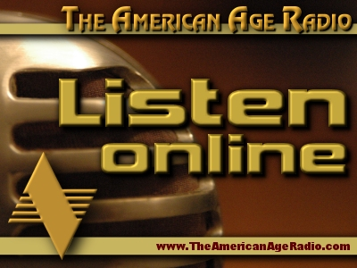 Listen Online to The American Age Radio