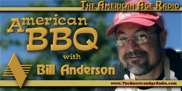 Bill_Anderson_BBQ_600x300_the-american-age-radio